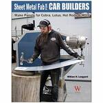 Sheet Metal Fab for Car Builders by William H. Longyard